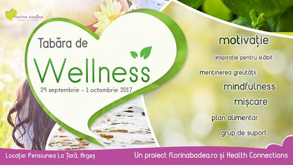 Haideți în Tabăra de Wellness, la finalul lui septembrie!