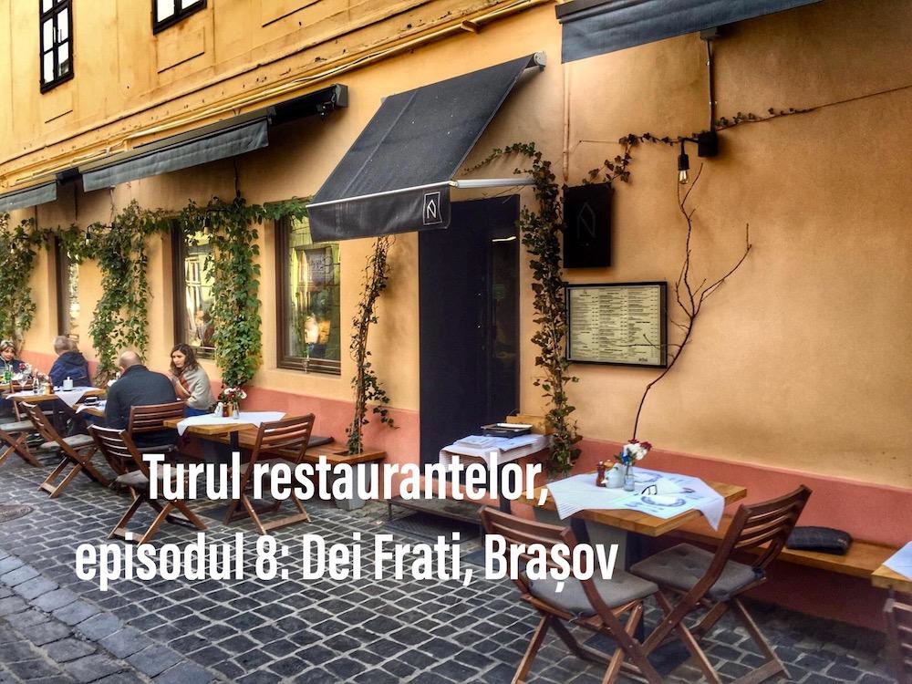 Turul restaurantelor - Dei Frat